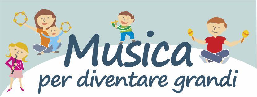 """I benefici della musica per il bambino: al via """"Musica per diventare Grandi"""""""