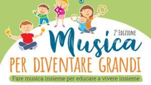 Musica per Diventare Grandi - 2 edizione
